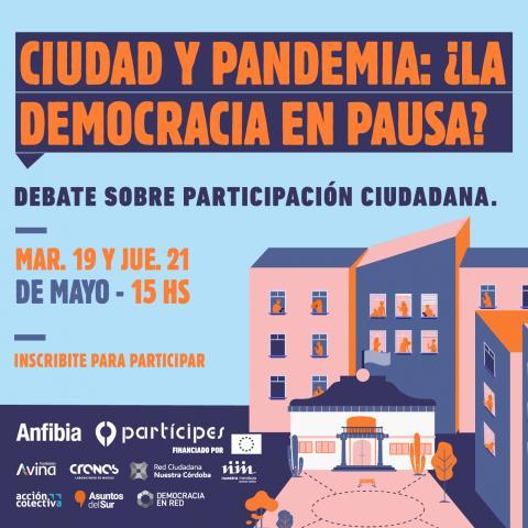 Ciudades y Pandemia: ¿La Democracia en pausa?